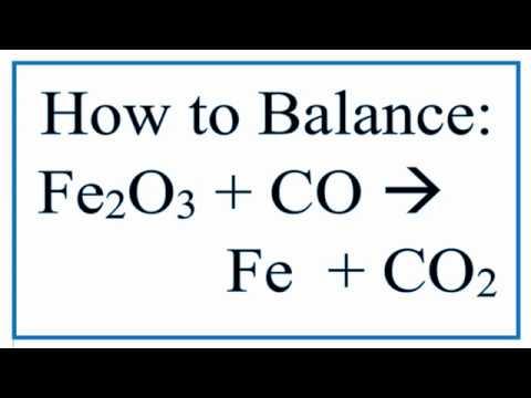 Balance Fe2o3 Co Fe Co2 Iron Iii Oxide Carbon Monoxide