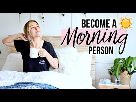 None - Here are 5 Tips To Becoming a Morning Person