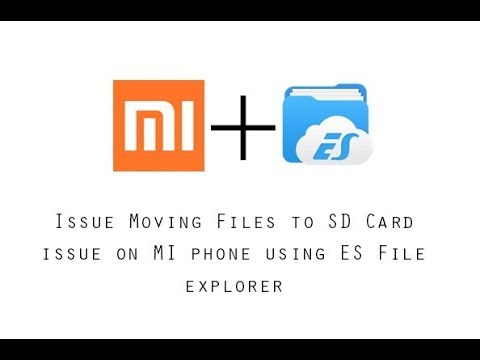 Resolve file transfer to SD card issue on MI phone using ES File explorer