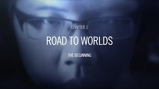 Road To Worlds: The Beginning