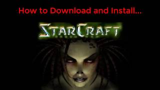 How to Download and Install StarCraft 1 + BroodWar for Free