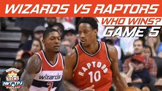 Washington Wizards vs Toronto Raptors | Game 5 | Who will win ? | Hoops N Brews
