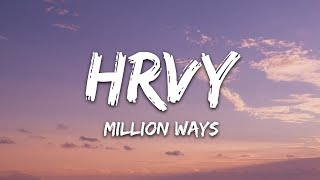 HRVY - Million Ways (Lyrics)