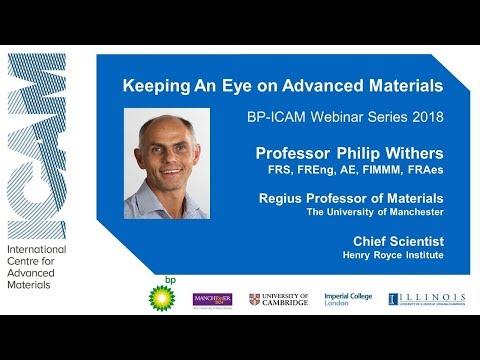 BP-ICAM Webinar Series 2018: Keeping an Eye on Advanced Materials