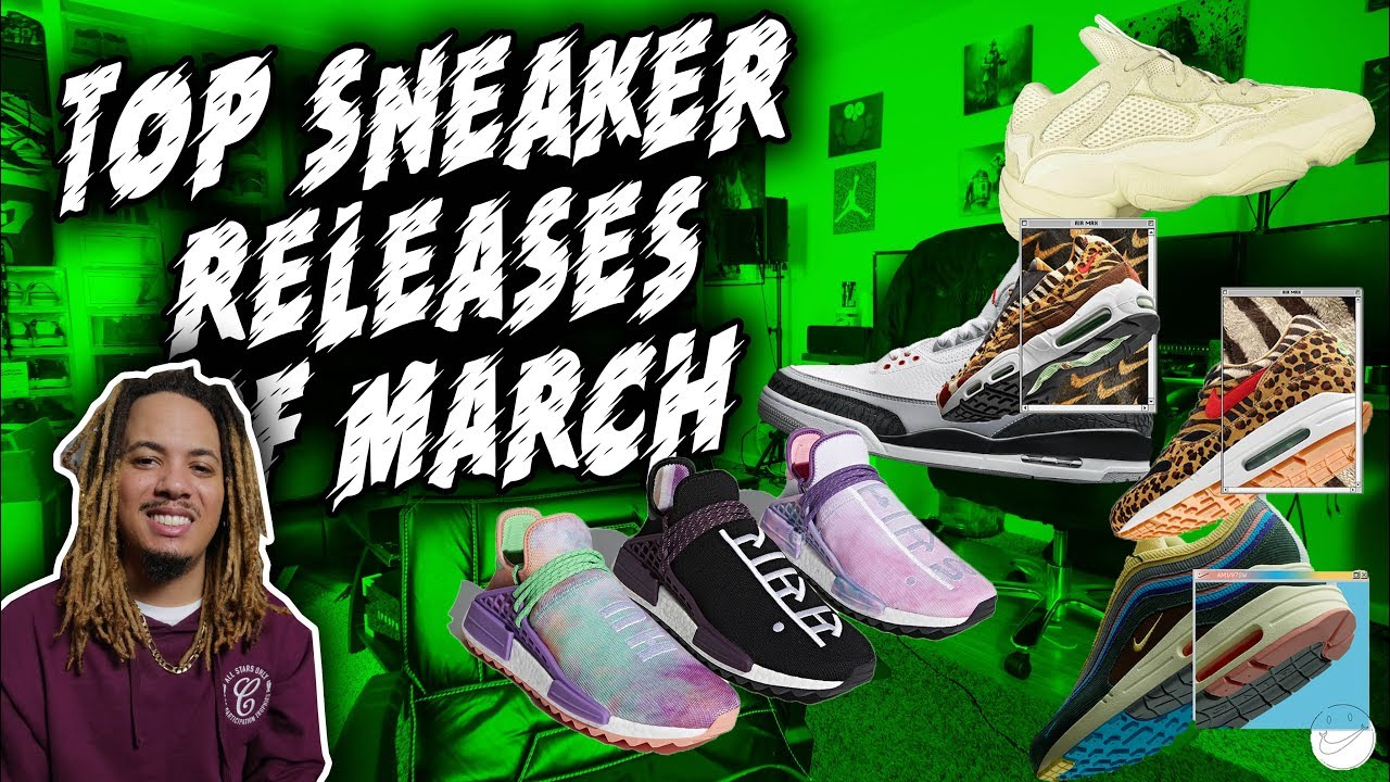 TOP SNEAKER RELEASES OF MARCH !!! COP OR NOT ?