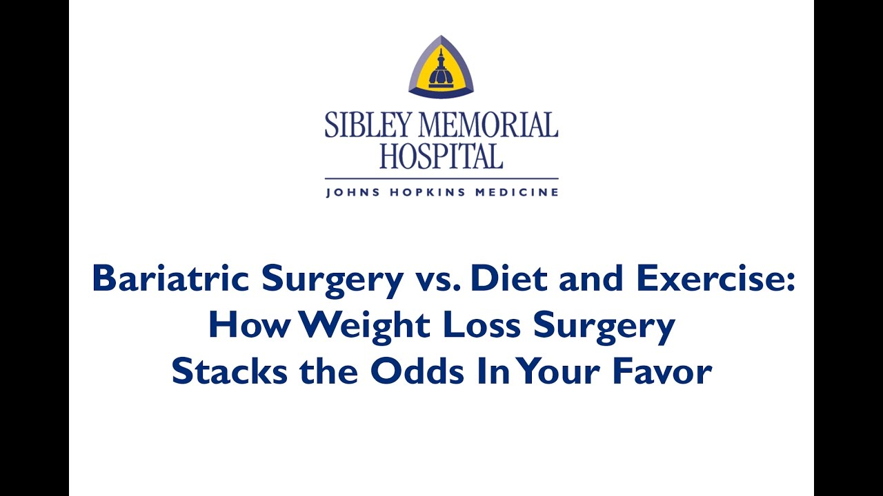 Ask The Expert Bariatric Surgery Vs Diet And Exercise Youtube