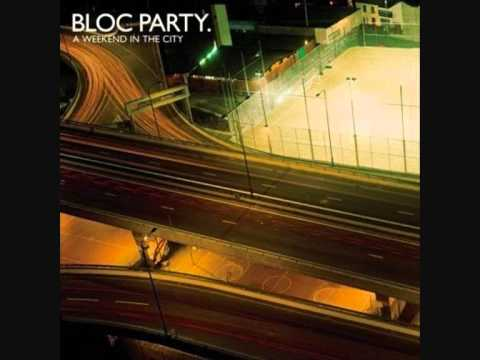 Bloc Party - A Weekend in the City (1/5)