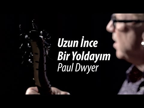 Aşık Veysel - Uzun İnce Bir Yoldayım - Paul Dwyer Yorumuyla Türkü Dinle