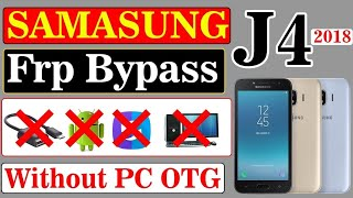 Samsung Galaxy J4 2018 SM-J400F Google Account Verification