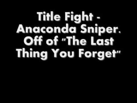 Title Fight - Anaconda Sniper mp3