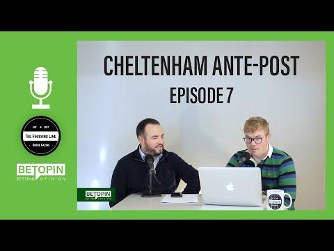 🐴 Cheltenham Festival 2020   Ante-Post Betting Tips   Episode 7