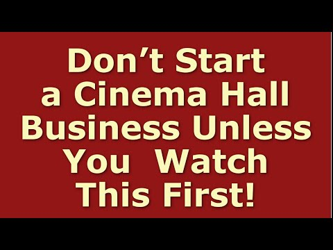 How To Start A Cinema Hall Business | Including Free Cinema Theater Business Plan Template