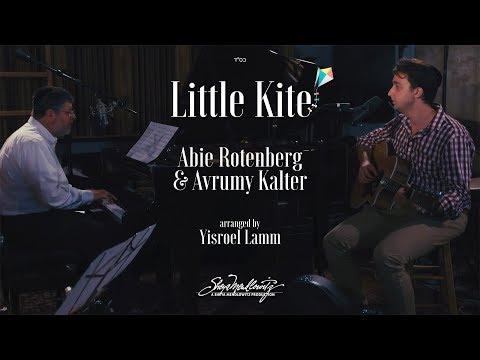 "Sheya Mendlowitz Presents: The Remake of ""Little Kite"" by Abie Rotenberg - Avrumy Kalter"