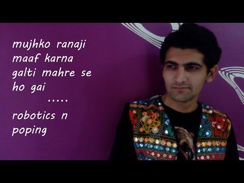 mujhko ranaji maaf karna |GORAN THE BOLT|robotics poping ft. BB ki vines sandeep maheshwari voice