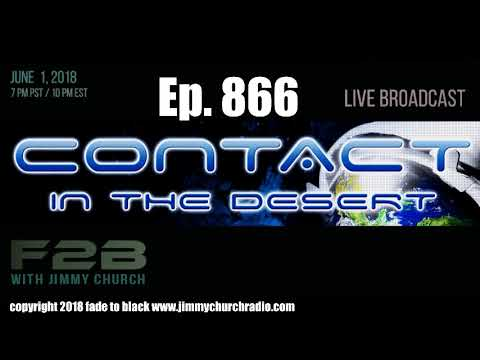 Ep. 866 FADE to BLACK : Contact in the Desert 2018 : LIVE