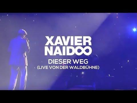 Xavier Naidoo - Dieser Weg // Live - Waldbühne Berlin 2009