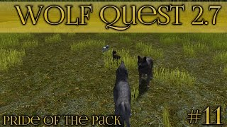 An Unexpected Attack!! 🐺 Wolf Quest 2.7 - Pride of the Pack 🐺 Episode #11