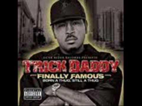 trick daddy - ghetto supa star
