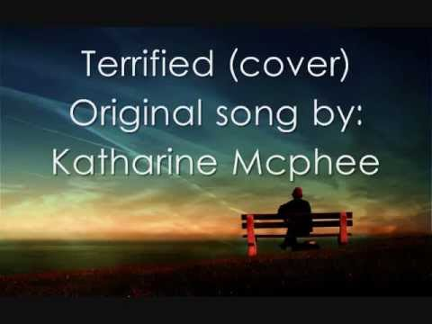 Terrified   Katharine Mcphee with Lyrics
