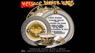 RU$H x Thadd Williams  \'VERSACE DINNER PLATES\'  (Full EP)