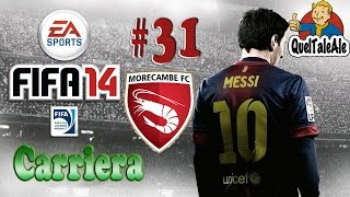 Fifa 14 - PS4 - Gameplay ITA - CARRIERA #31 - Alti e bassi