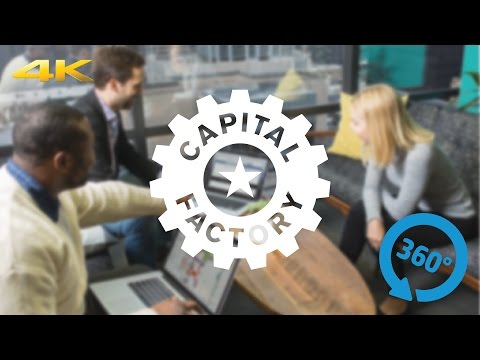 Capital Factory in 360˚