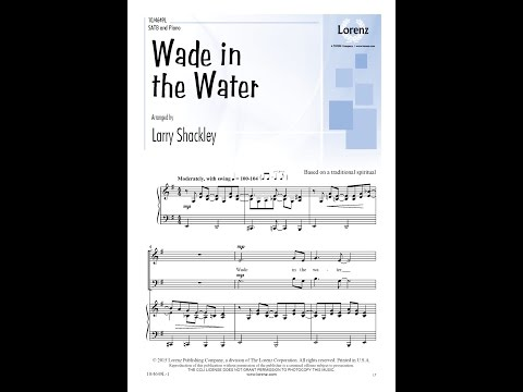 Wade in the Water (SATB) - Larry Shackley