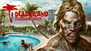 "Dead Island ""Definitive"" Edition Honest Review"