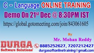 C - Language Online Training by Mr. Mohan Reddy Demo on 21st Dec @8:30PM IST