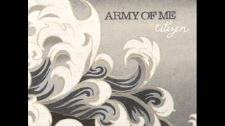 Army Of Me - Going Through Changes [lyrics in description + CC]