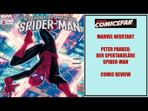MARVEL NEUSTART - Peter Parker: Der Spektakuläre SPIDER-MAN | Comic Review | Marvel Comics
