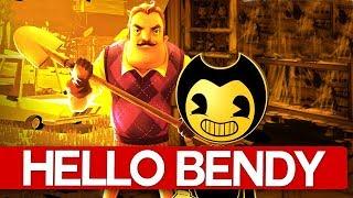 HELLO BENDY! VECINUL + BENDY ?