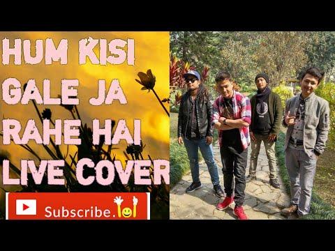Hum kisi gali ja rahe hai cover| Sidanth Kapil |Openstage| Sikkim |2018