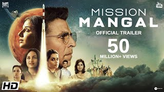 Mission Mangal movie Official Trailer Starring  Akshay,  Vidya,  Sonakshi, Taapsee