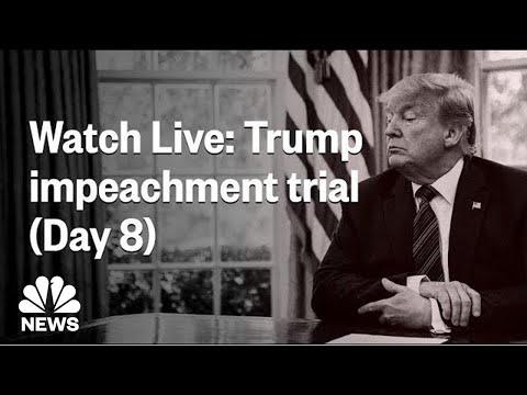 LIVE: Trump Impeachment Trial & Hearings (Day 8)   NBC News