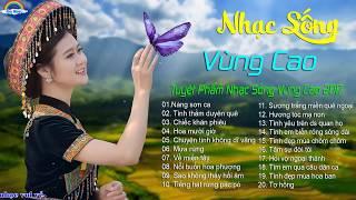 Nhạc Sống Tây Bắc 2017 CỰC HAY   Liên Khúc Nhạc Sống Trữ Tình Thôn Quê 2017   LK Nàng Sơn Ca – Nhạc sống tuyển chọn