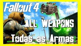 Como Pegar Todas as Armas de Fallout 4 RAPIDO All Weapons FAST
