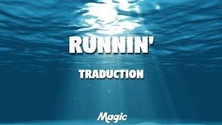 Runnin' - Naughty Boy ft. Beyoncé (TRADUCTION FRANÇAISE)