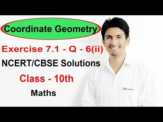 Exercise 7.1-Question 6(ii)-Coordinate Geometry NCERT/CBSE Solutions for Class 10th Maths||Truemaths