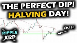 ENORMOUS NEWS EVENT ARRIVES! BITCOIN BLOCK HALVING DAY! The Ripple XRP Price Chart Dips PERFECTLY!