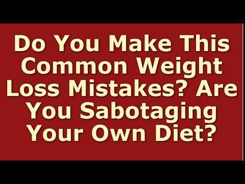 Biggest Weight Loss Mistakes Beginners Make | Diet Mistakes for Losing Weight