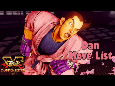 SFV Champion Edition - Dan Move List