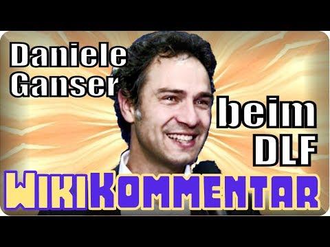 Sensation! Daniele Ganser beim DLF - mein WikiKommentar #41