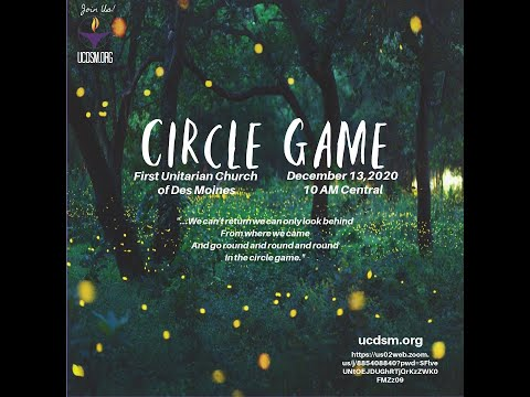 UCDSM Service Dec 13 2020 Circle Game