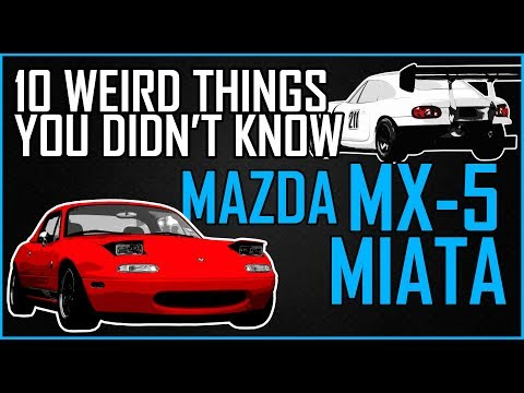 10 THING YOU DIDN'T KNOW ABOUT THE MX-5 MIATA
