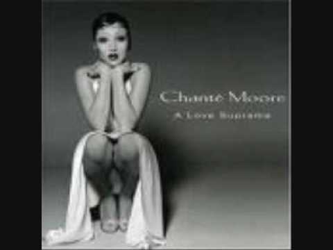 Chante Moore Thank You For Loving Me