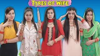 Types of Wife | Sanjhalika Vlog