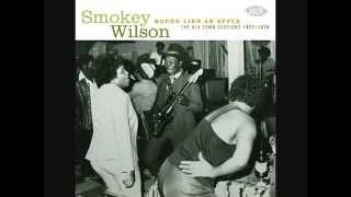 Smokey Wilson- goin