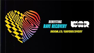 Giving Back with Rave Recovery