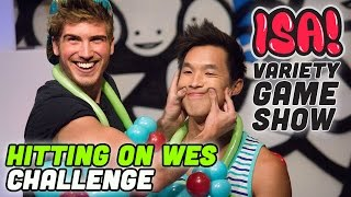 Hitting on Wes Challenge! - ISA! VARIETY GAME SHOW Season 2 Pt. 8